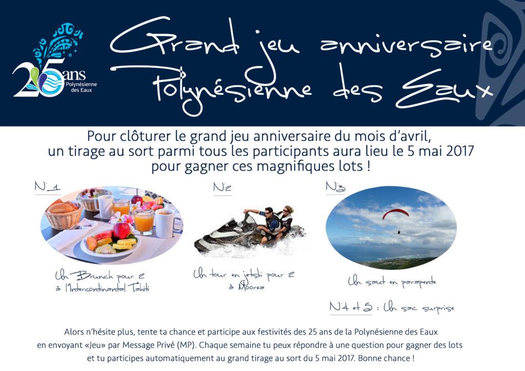 Grand Jeu Anniversaire 25 Ans.Jeu Anniversaire 25 Ans De La Polynesienne Des Eaux